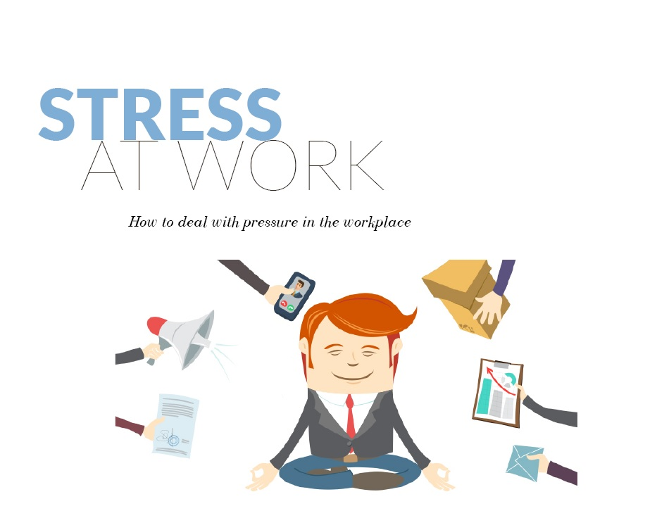 stress at work and how to deal with it