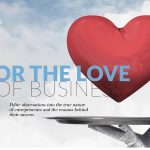 FOR THE LOVE OF BUSINESS: Start-up success